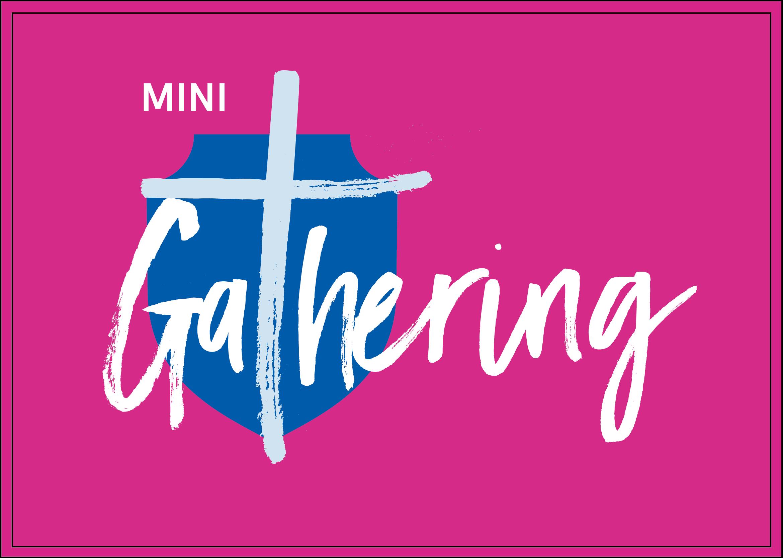 Mini Gathering Term 2 Week 4