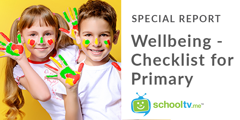Wellbeing – Checklist for Primary