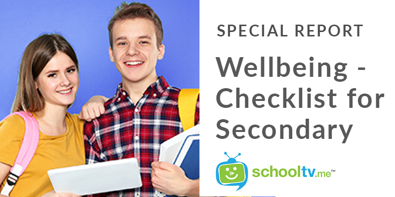 Wellbeing – Checklist for Secondary